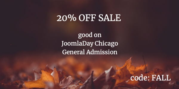 Fall Sale on JoomlaDay Chicago General Admission