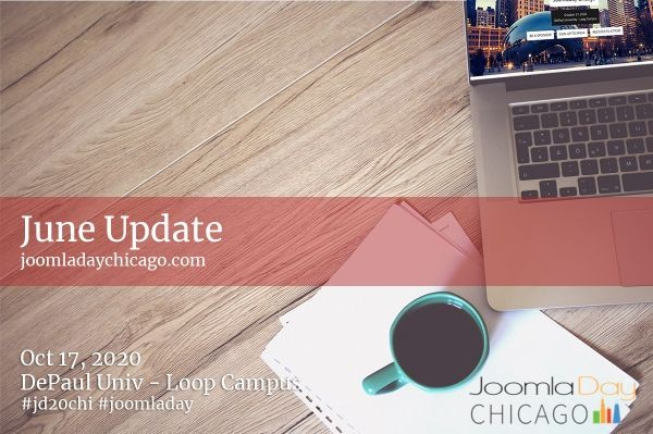 JoomlaDay Chicago June 2020 Update